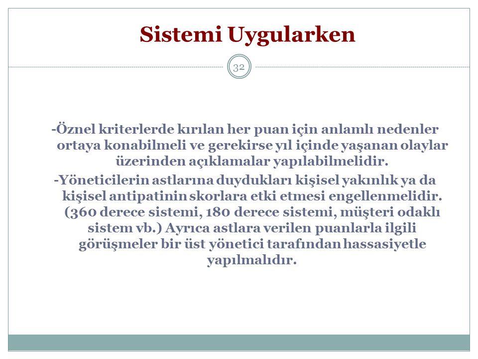 Sistemi Uygularken