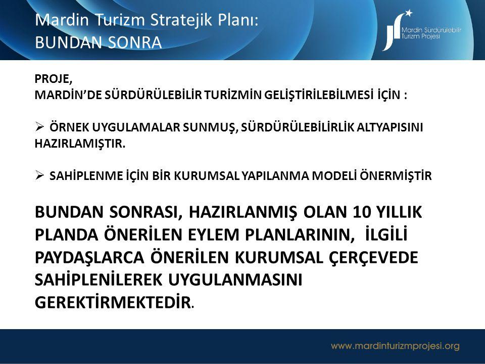 Mardin Turizm Stratejik Planı: BUNDAN SONRA