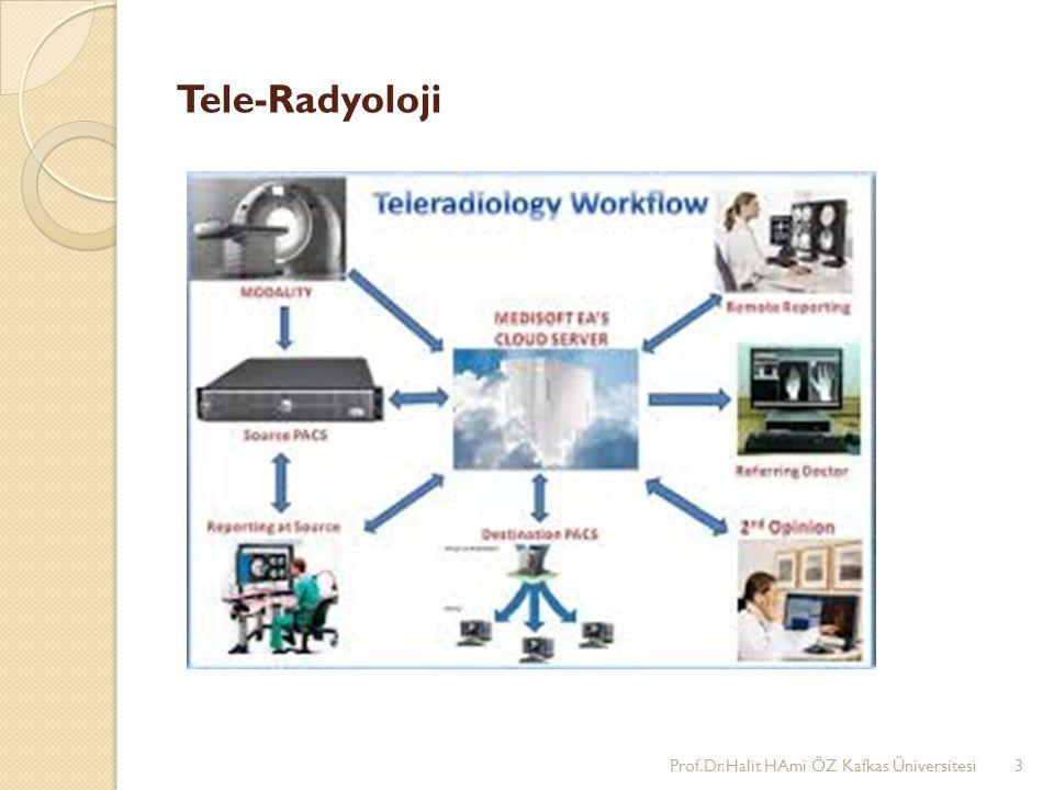 Tele-Radyoloji Prof.Dr.Halit HAmi ÖZ Kafkas Üniversitesi