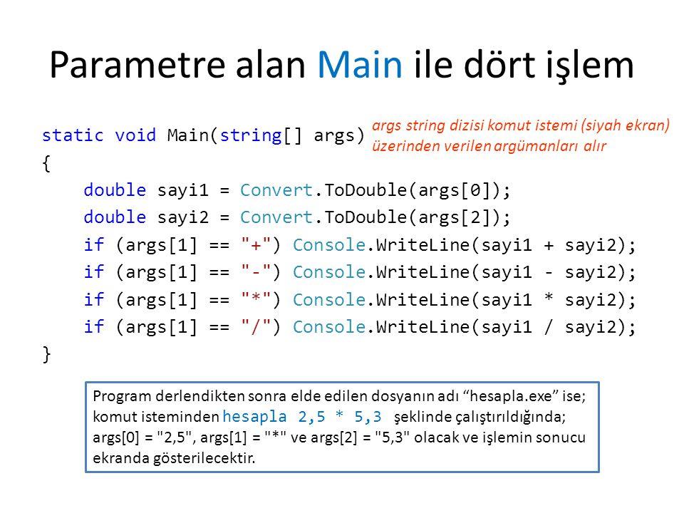 Parametre alan Main ile dört işlem