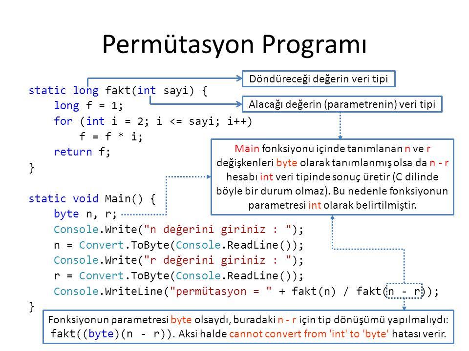 Permütasyon Programı Döndüreceği değerin veri tipi