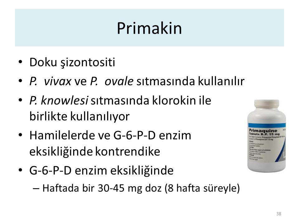Primakin Doku şizontositi P. vivax ve P. ovale sıtmasında kullanılır