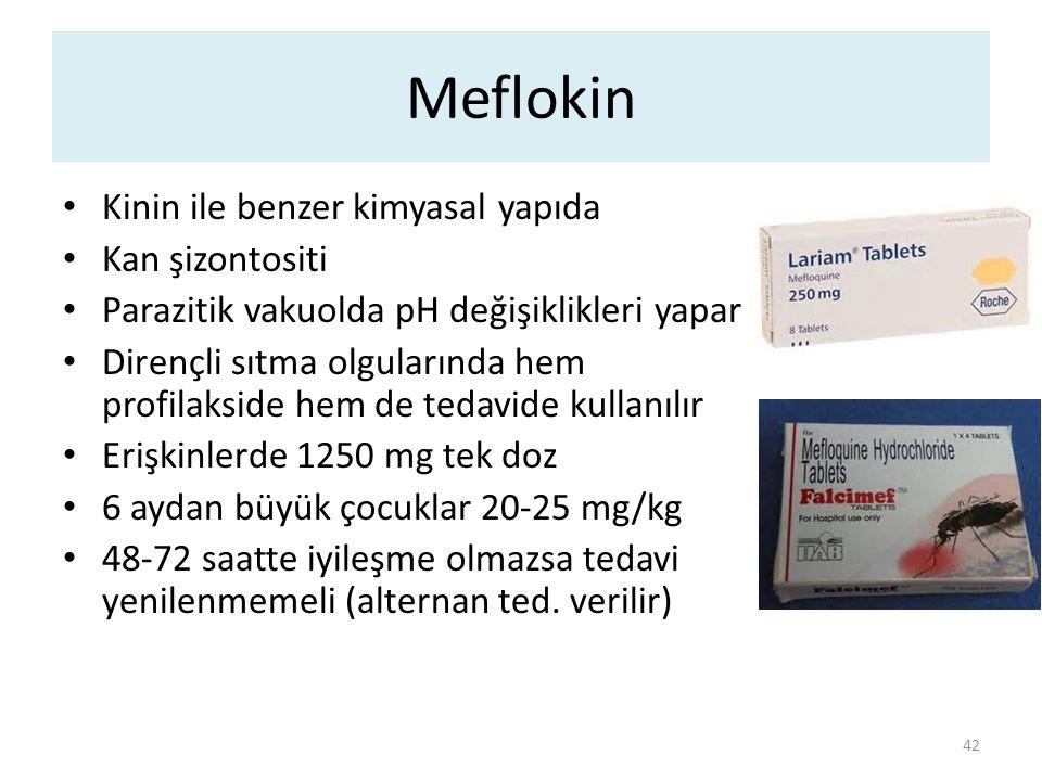 Meflokin Kinin ile benzer kimyasal yapıda Kan şizontositi