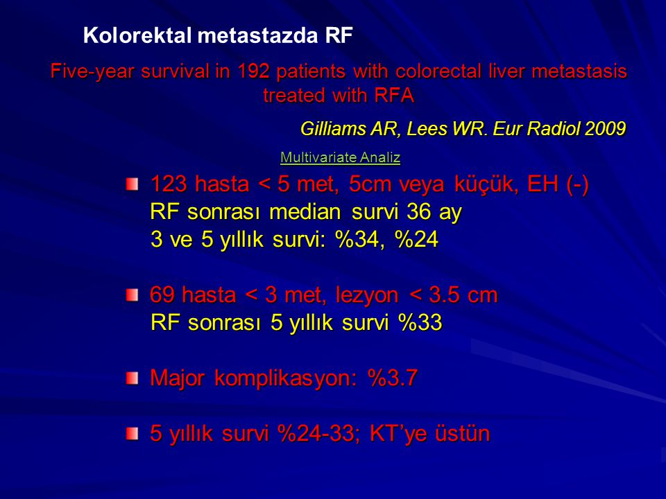 Multivariate Analiz 123 hasta < 5 met, 5cm veya küçük, EH (-)