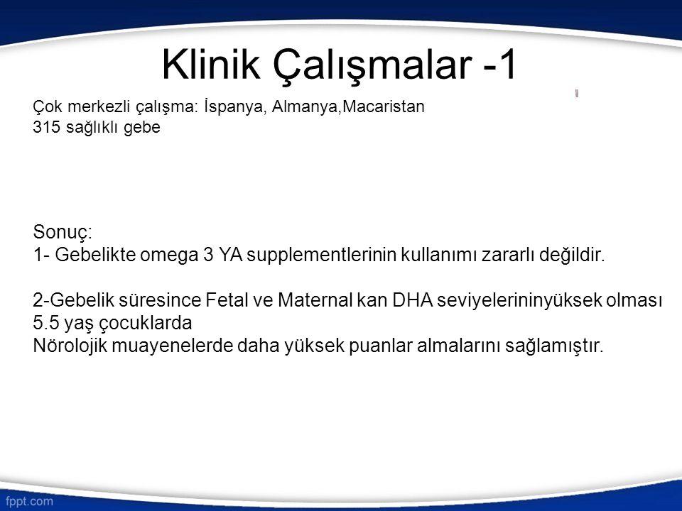 Klinik Çalışmalar -1 Sonuç:
