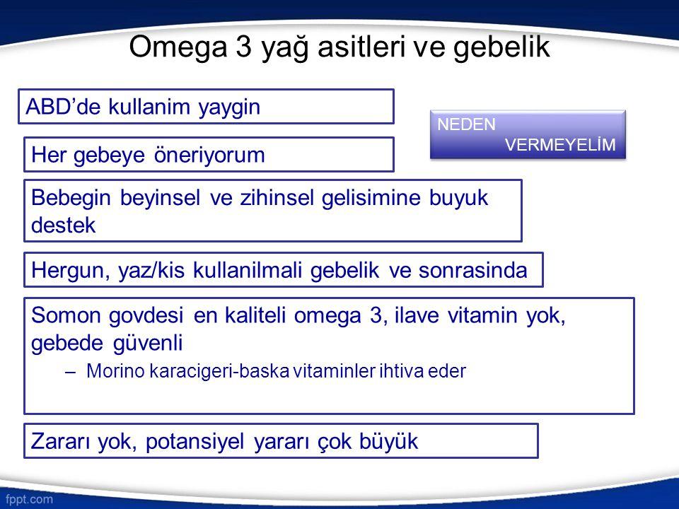 Omega 3 yağ asitleri ve gebelik