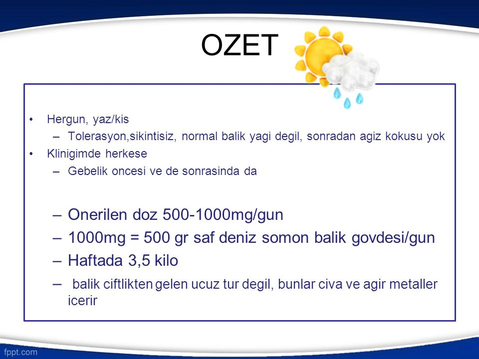 OZET Onerilen doz 500-1000mg/gun