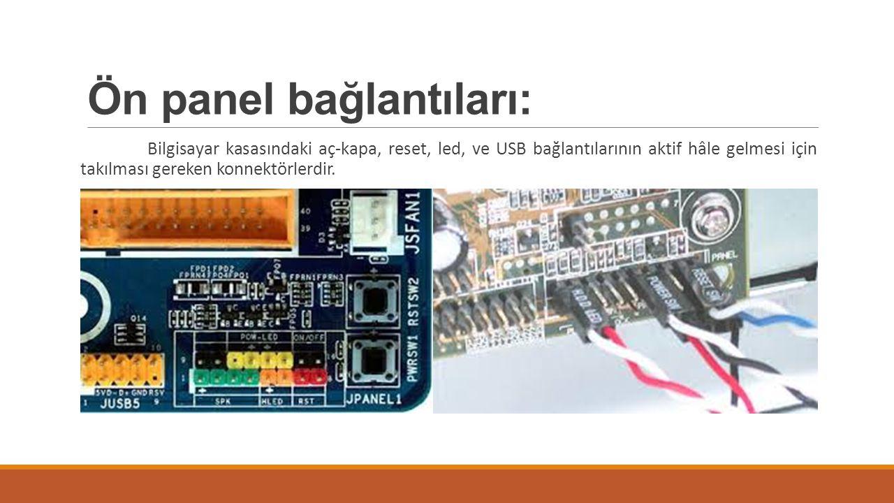 Ön panel bağlantıları: