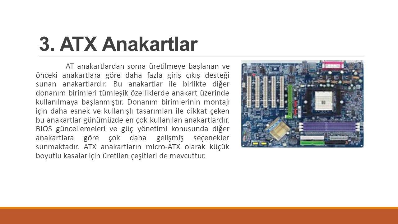 3. ATX Anakartlar