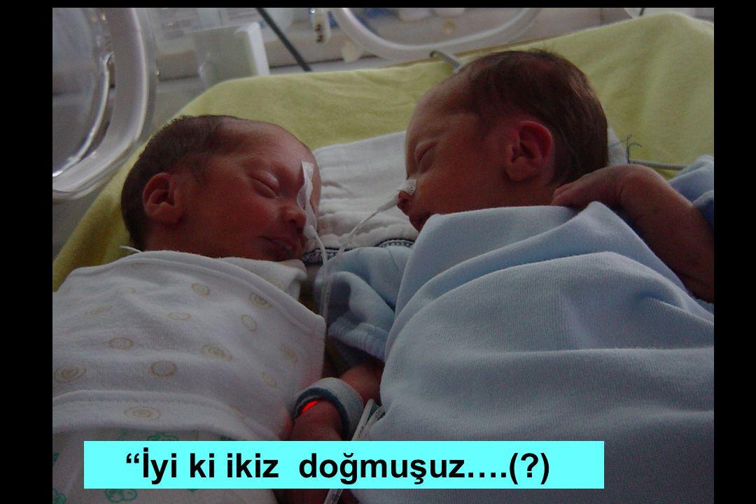 İyi ki ikiz doğmuşuz….( )