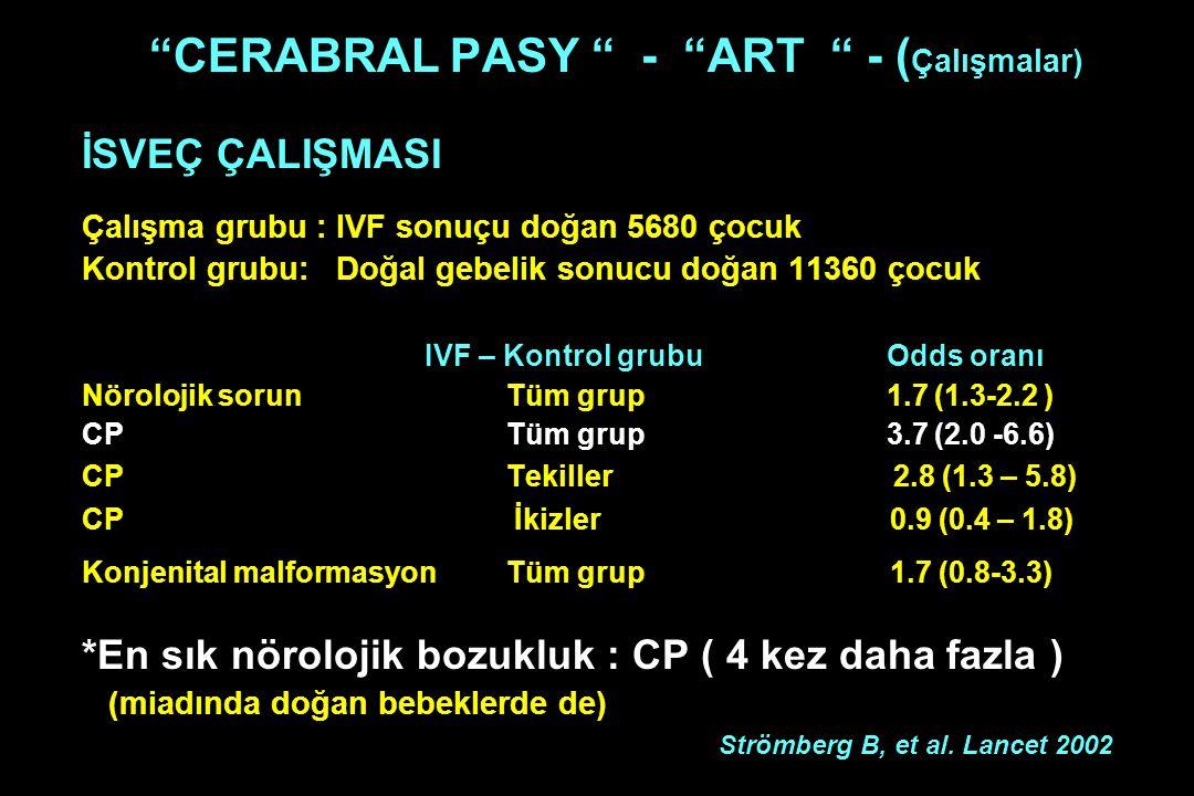 CERABRAL PASY - ART - (Çalışmalar)