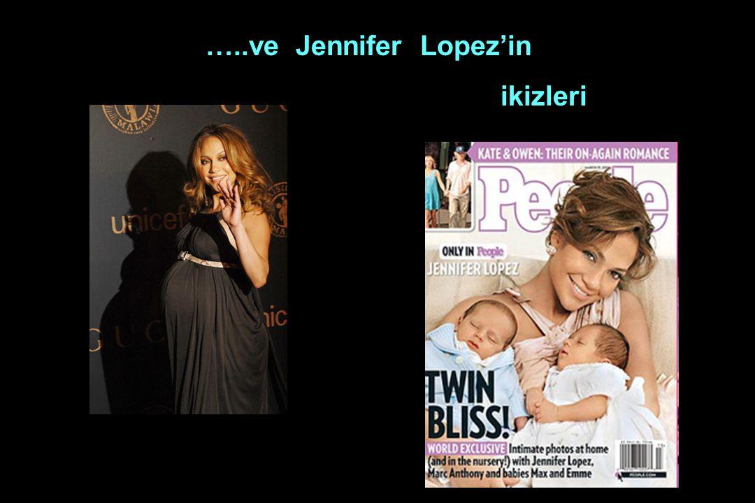 …..ve Jennifer Lopez'in ikizleri