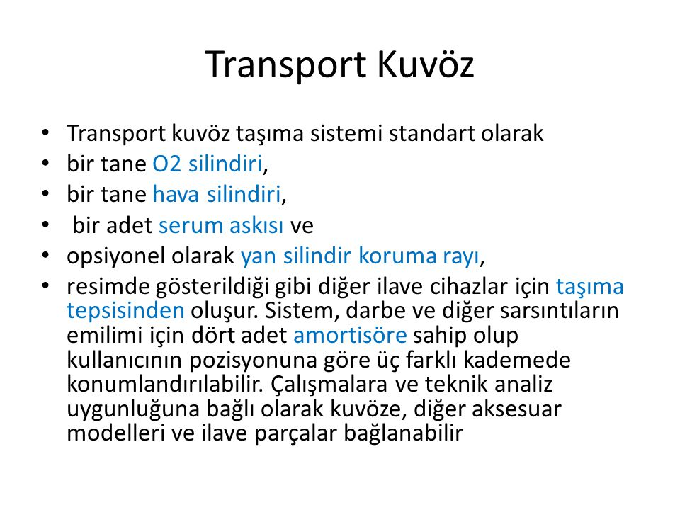 Transport Kuvöz Transport kuvöz taşıma sistemi standart olarak