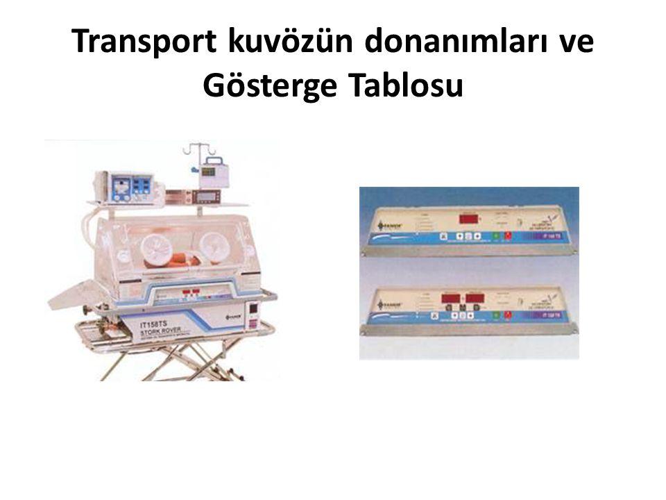 Transport kuvözün donanımları ve Gösterge Tablosu