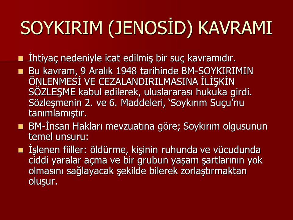 SOYKIRIM (JENOSİD) KAVRAMI