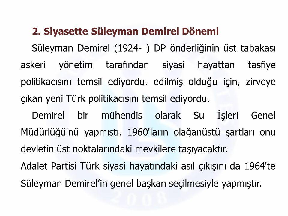 2. Siyasette Süleyman Demirel Dönemi