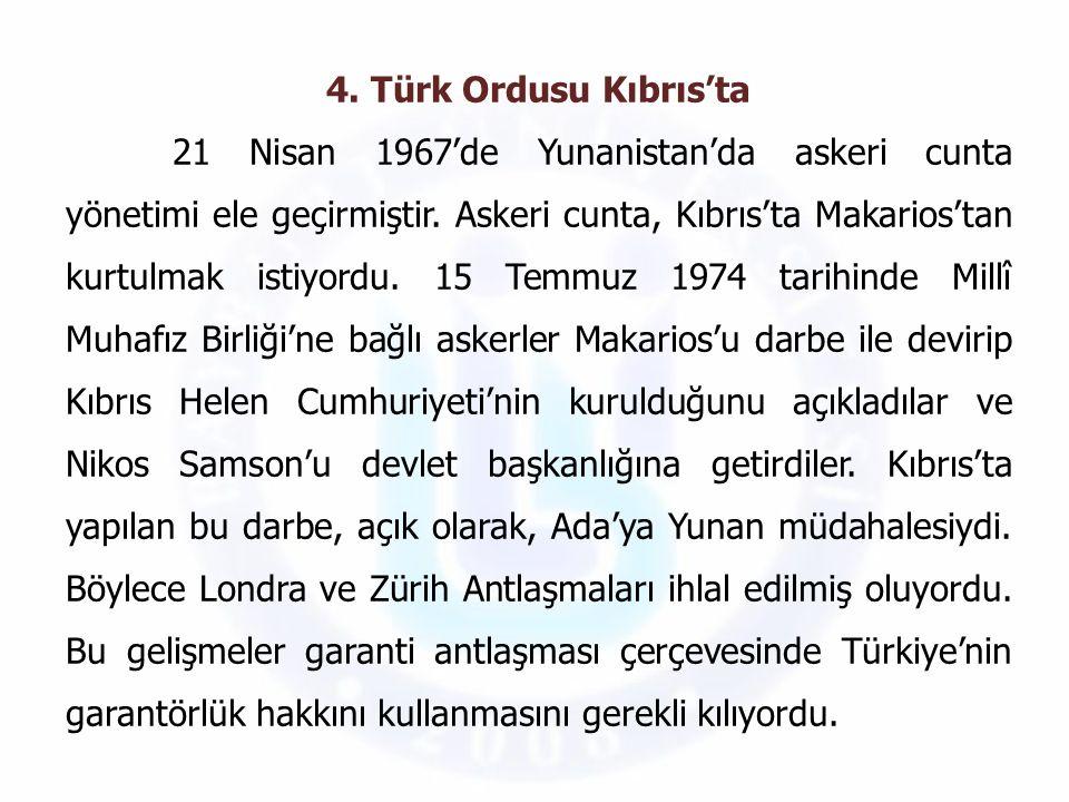 4. Türk Ordusu Kıbrıs'ta