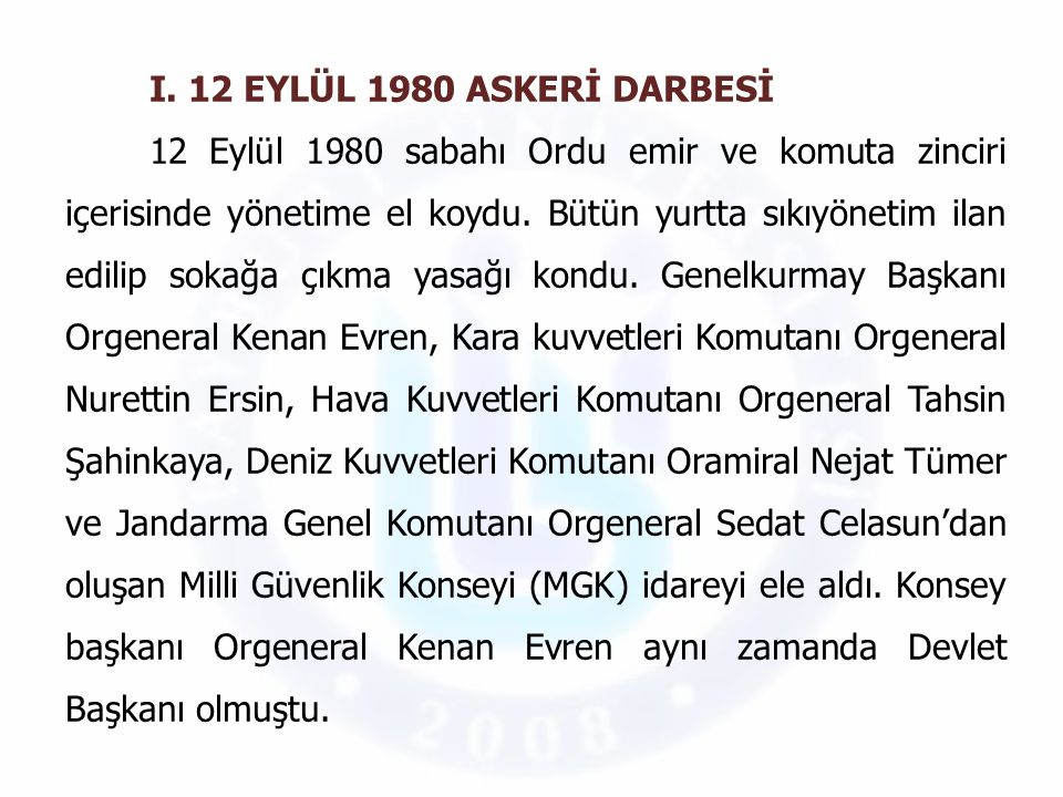 I. 12 EYLÜL 1980 ASKERİ DARBESİ