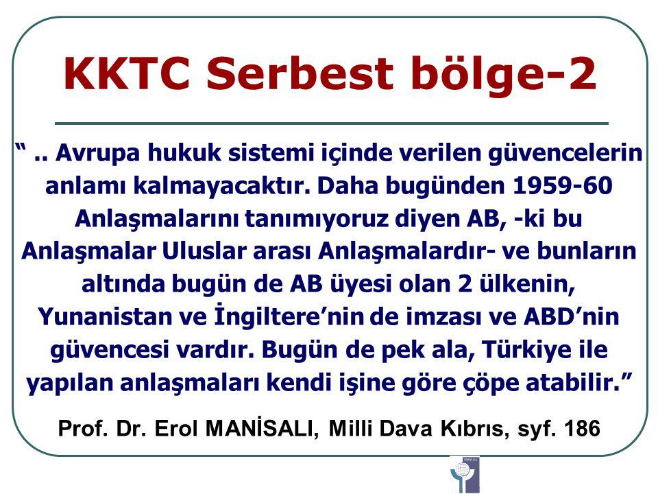 Prof. Dr. Erol MANİSALI, Milli Dava Kıbrıs, syf. 186