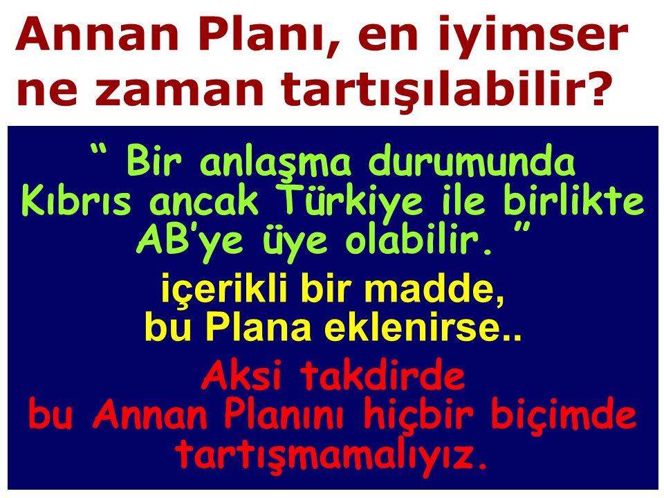 Annan Planı, en iyimser ne zaman tartışılabilir