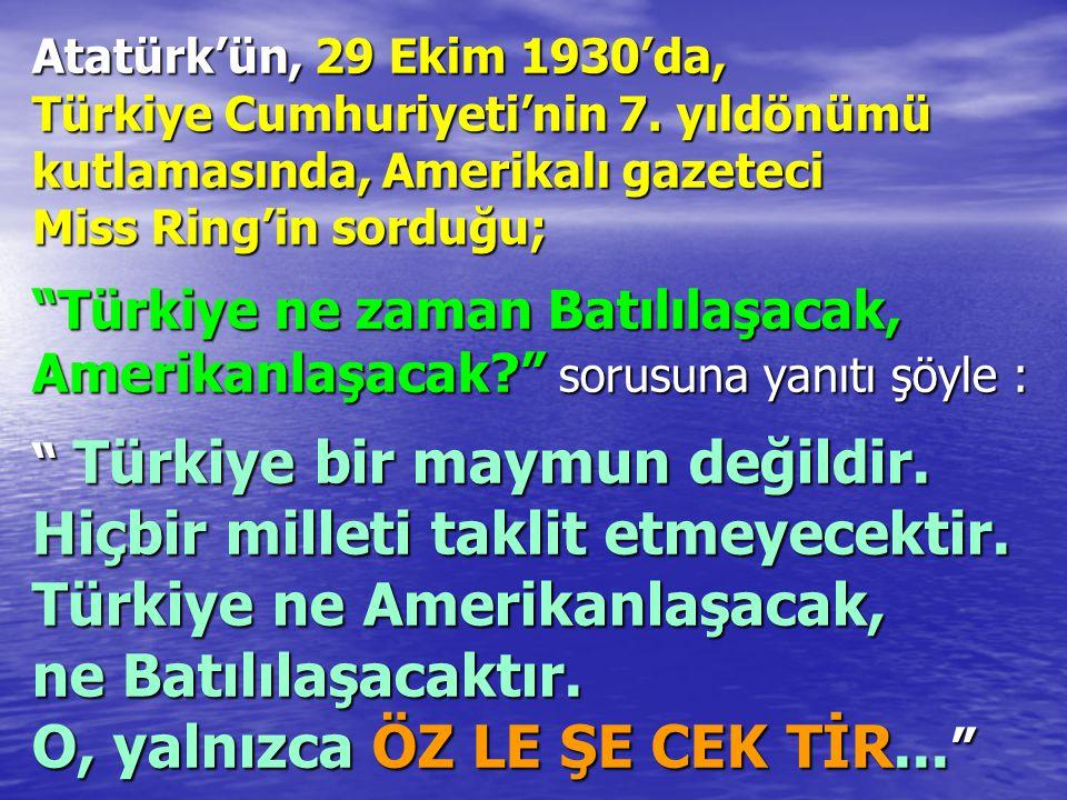 Atatürk'ün, 29 Ekim 1930'da, Türkiye Cumhuriyeti'nin 7
