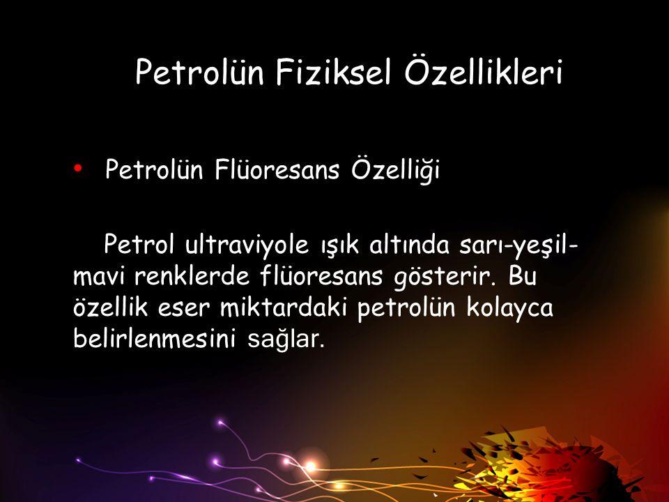 Petrolün Fiziksel Özellikleri