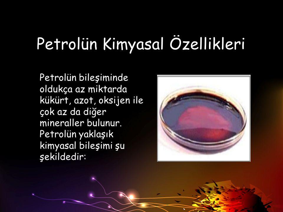 Petrolün Kimyasal Özellikleri