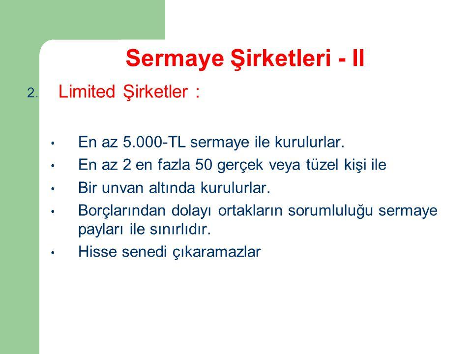 Sermaye Şirketleri - II