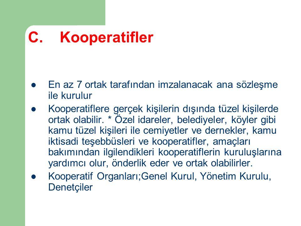 C. Kooperatifler En az 7 ortak tarafından imzalanacak ana sözleşme ile kurulur.