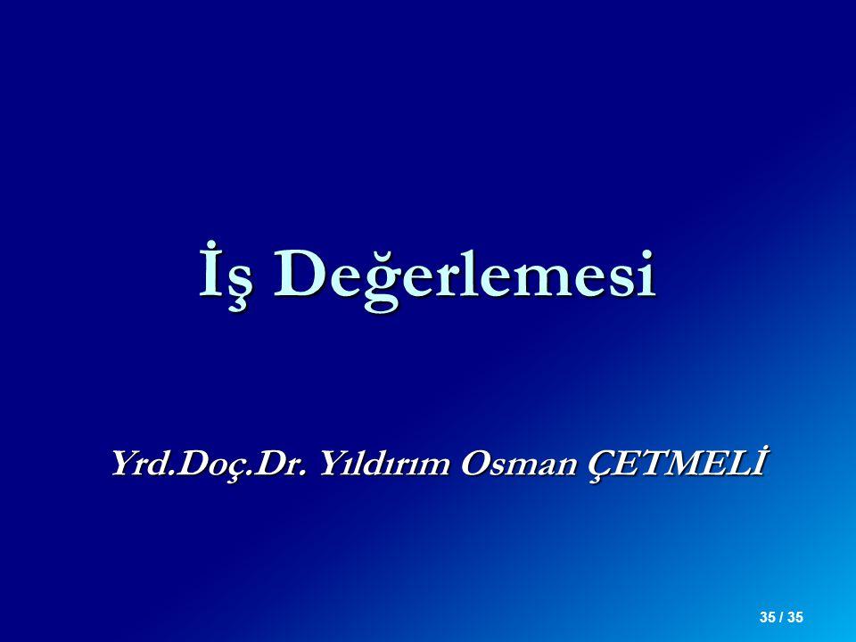 Yrd.Doç.Dr. Yıldırım Osman ÇETMELİ