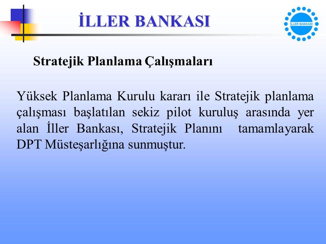 Stratejik Planlama Çalışmaları