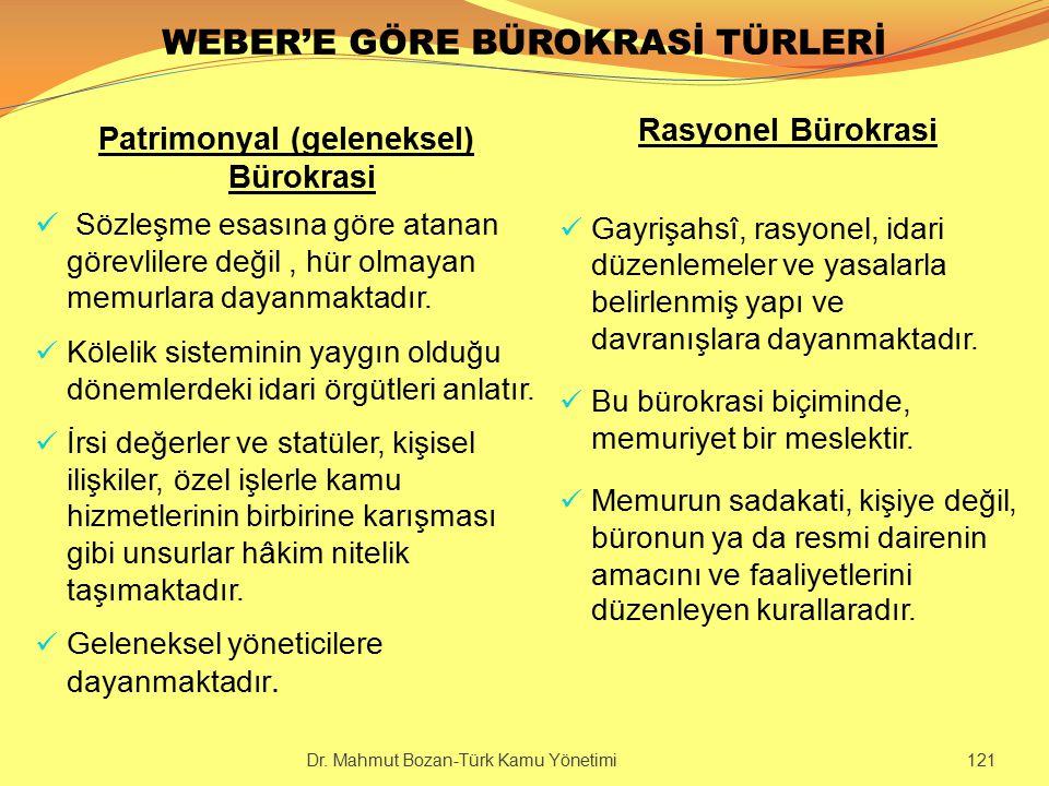 WEBER'E GÖRE BÜROKRASİ TÜRLERİ