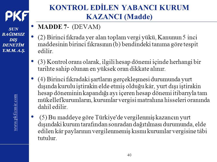 KONTROL EDİLEN YABANCI KURUM KAZANCI (Madde)