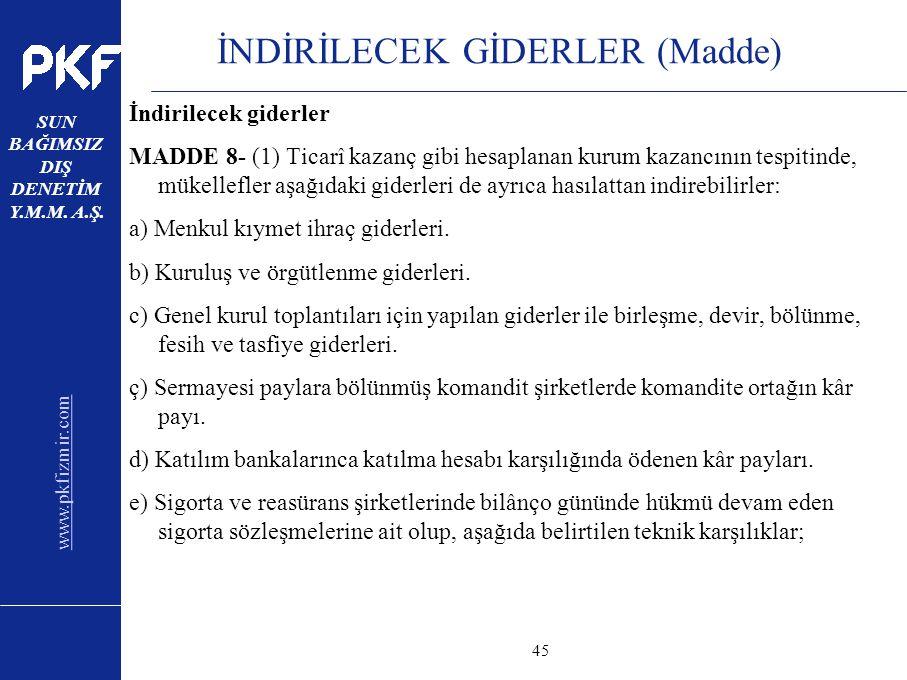 İNDİRİLECEK GİDERLER (Madde)