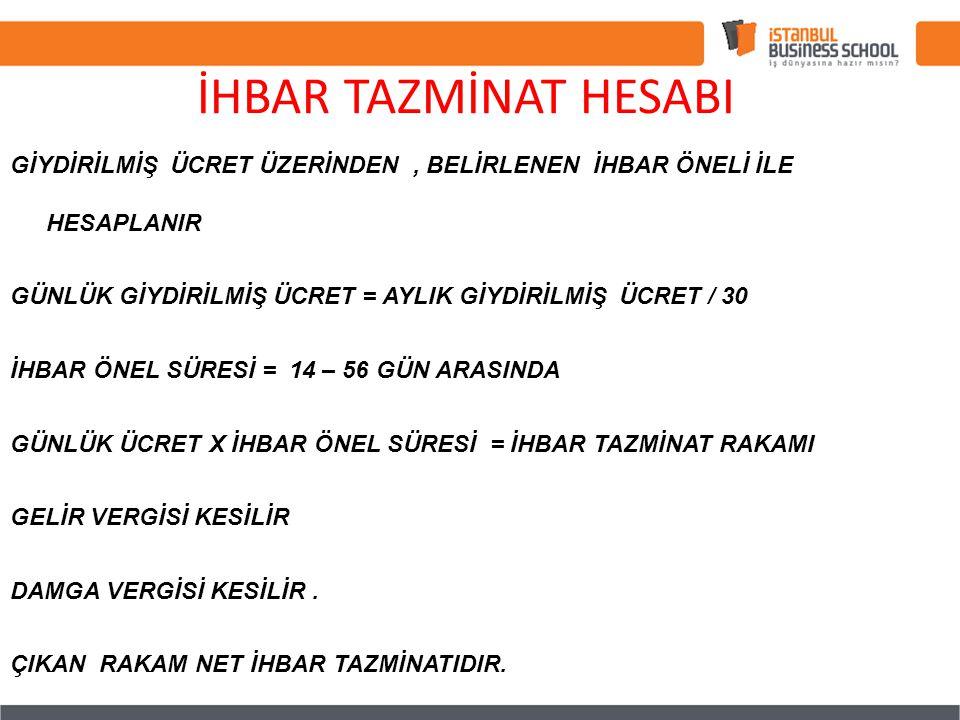 İHBAR TAZMİNAT HESABI
