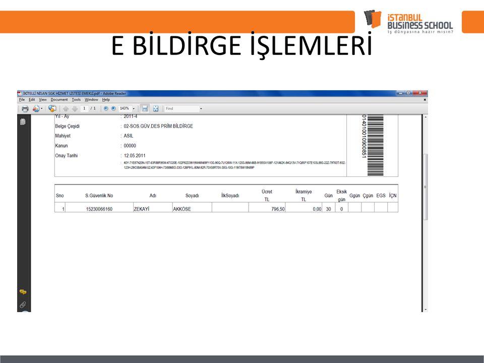 E BİLDİRGE İŞLEMLERİ
