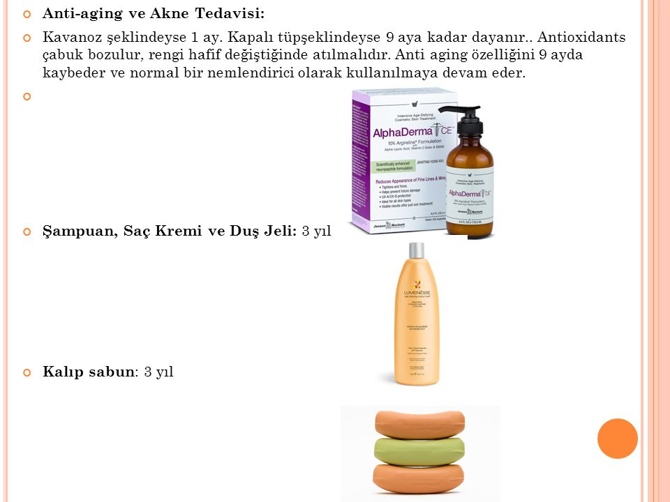 Anti-aging ve Akne Tedavisi: