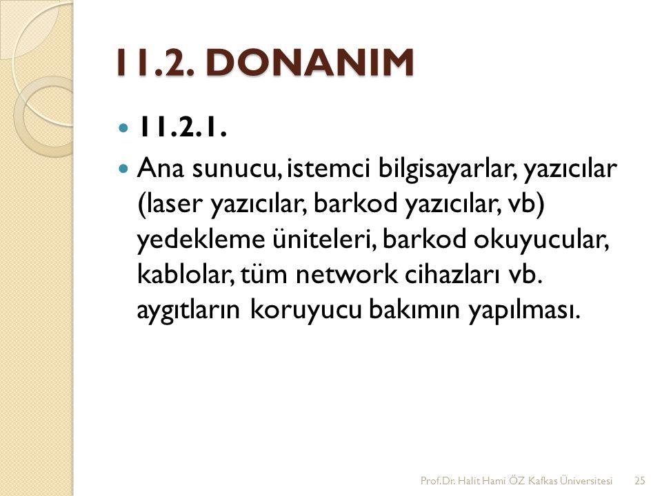 11.2. DONANIM 11.2.1.