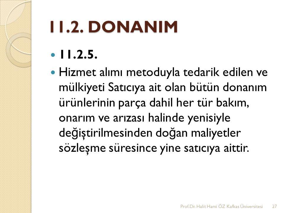 11.2. DONANIM 11.2.5.