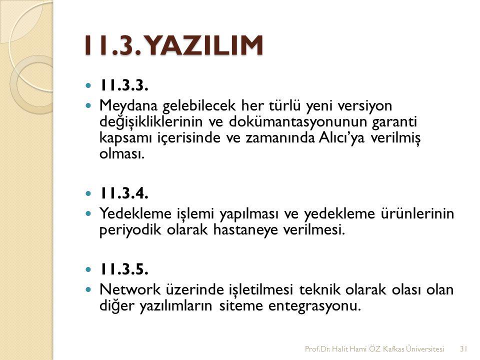 11.3. YAZILIM 11.3.3.