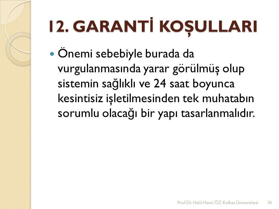 12. GARANTİ KOŞULLARI