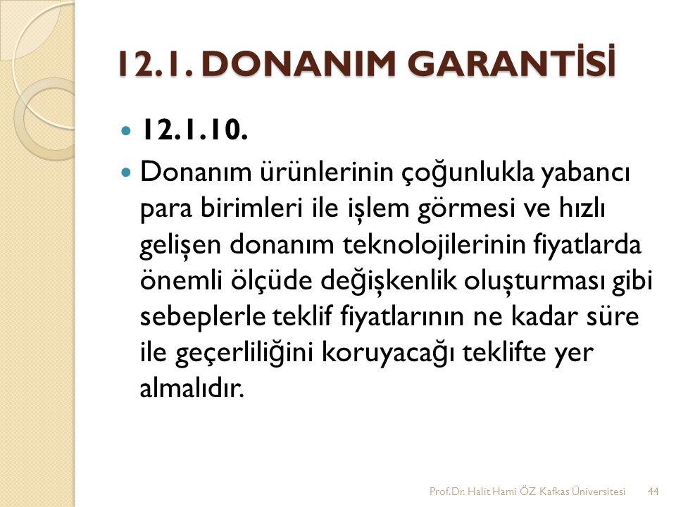 12.1. DONANIM GARANTİSİ 12.1.10.