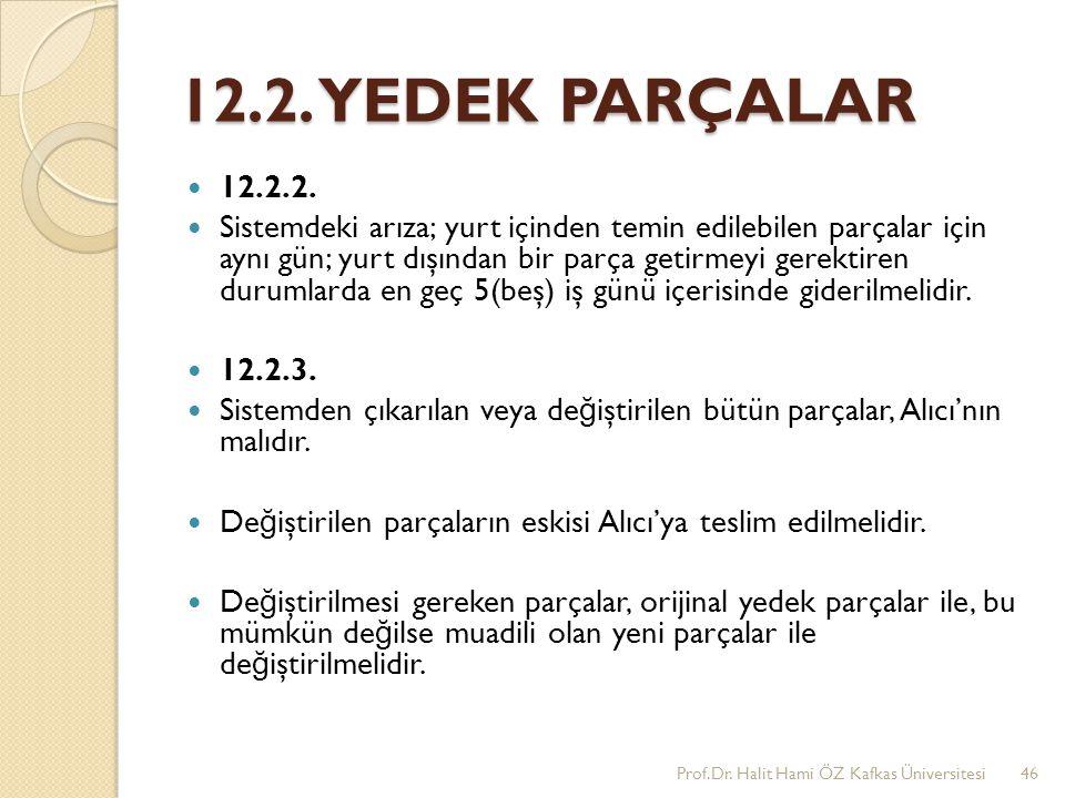 12.2. YEDEK PARÇALAR 12.2.2.