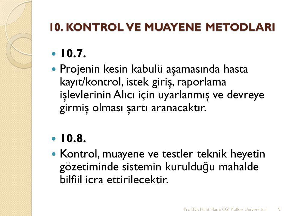 10. KONTROL VE MUAYENE METODLARI