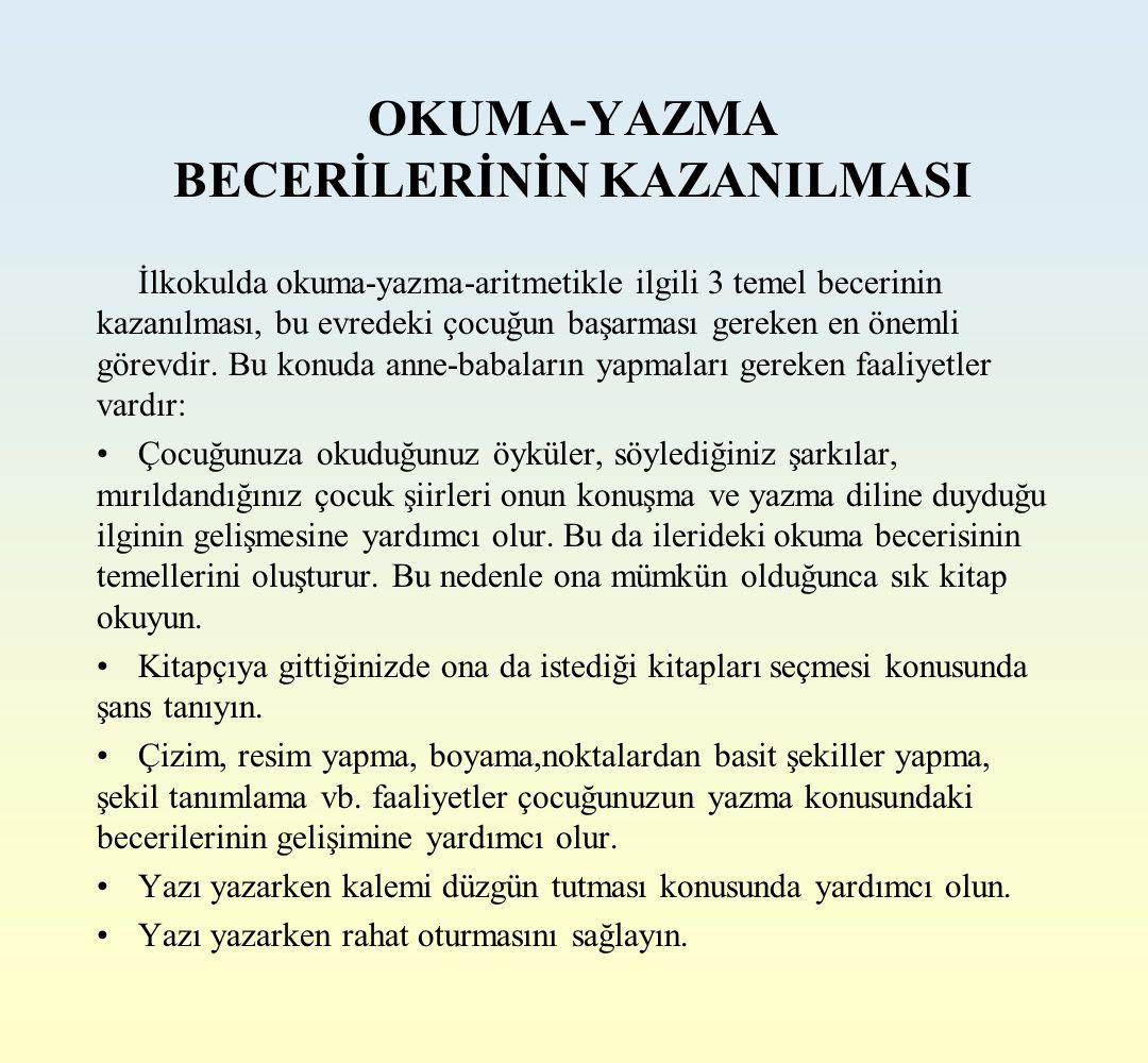 OKUMA-YAZMA BECERİLERİNİN KAZANILMASI