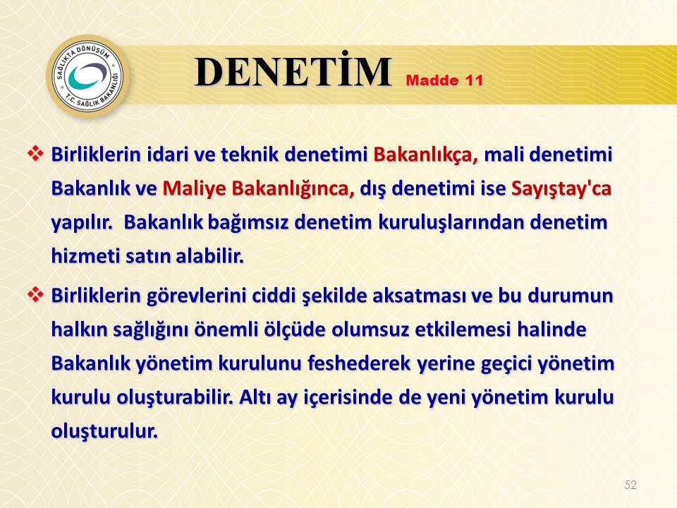 DENETİM Madde 11