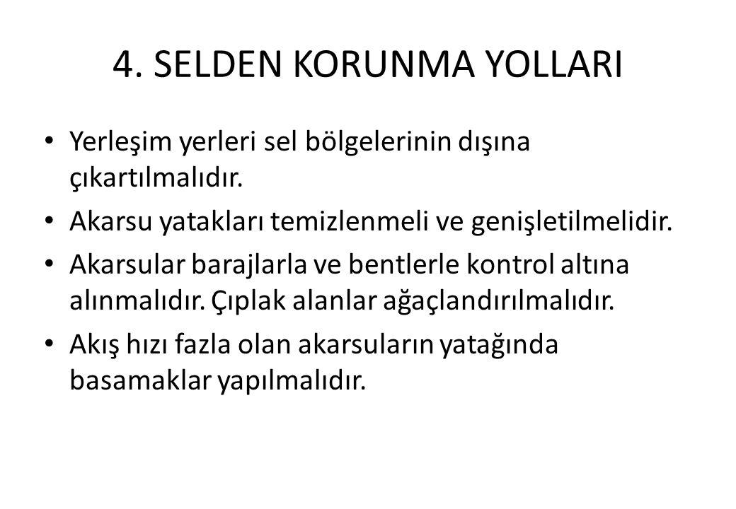 4. SELDEN KORUNMA YOLLARI
