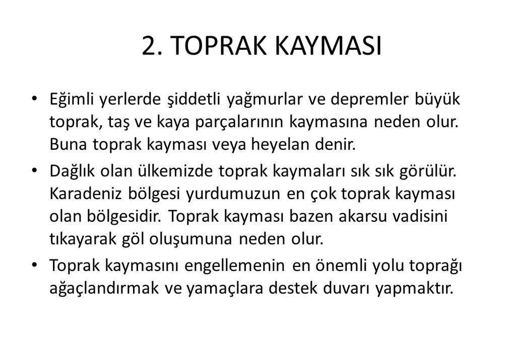 2. TOPRAK KAYMASI