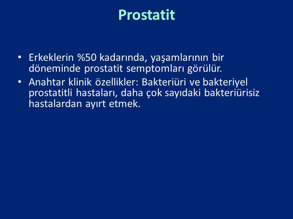 Prostatit Erkeklerin %50 kadarında, yaşamlarının bir döneminde prostatit semptomları görülür.