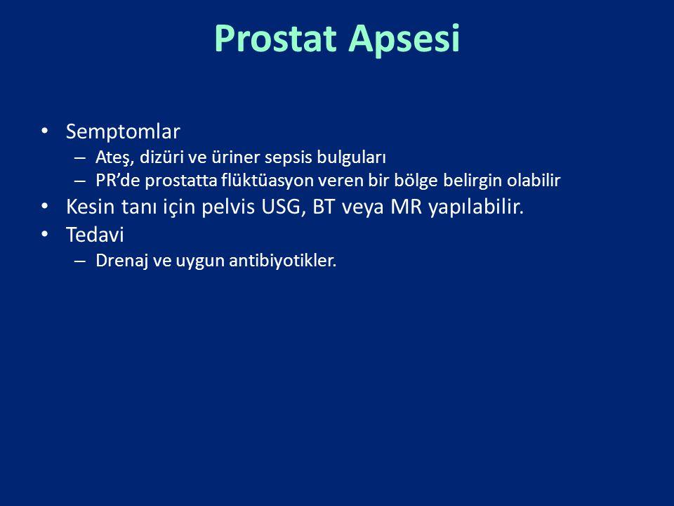 Prostat Apsesi Semptomlar